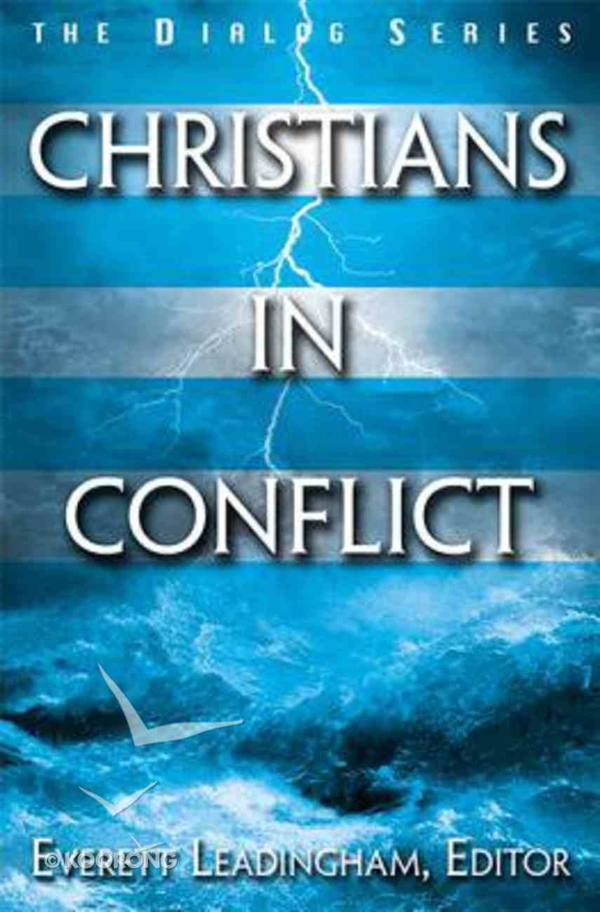 Christians in Conflict (Leaders Guide) (Dialog Study Series) Paperback