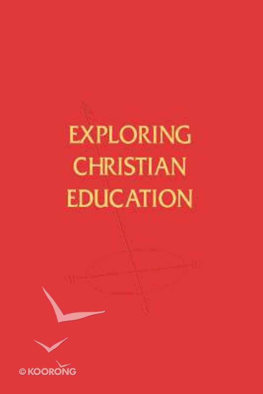 Exploring Christian Education Paperback