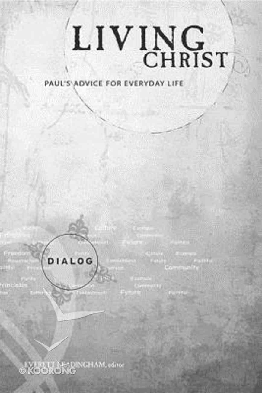 Living Christ (Leaders Guide) (Dialog Study Series) Paperback
