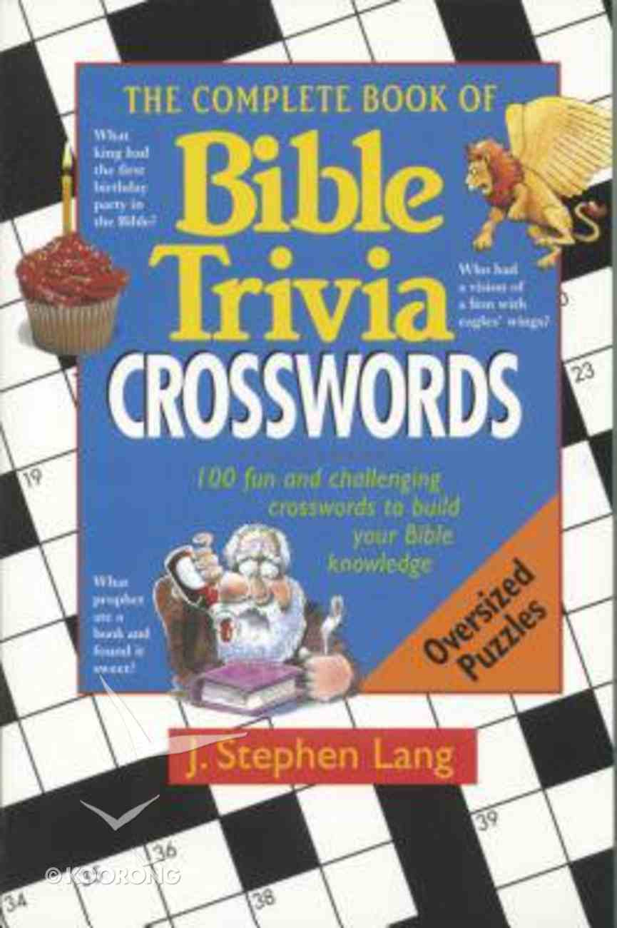 The Complete Book of Bible Trivia Crosswords Paperback