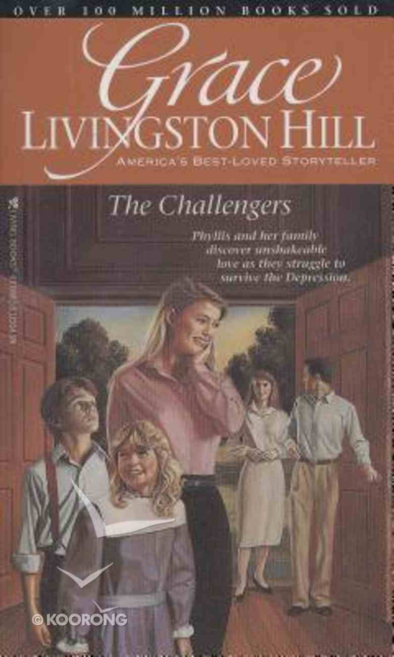 The Challengers (#80 in Grace Livingston Hill Series) Paperback