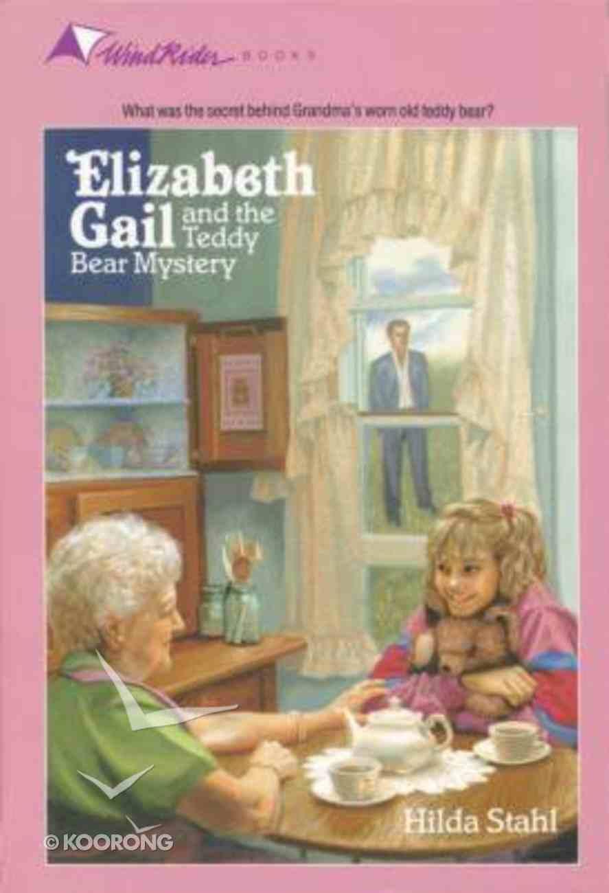 Teddy Bear Mystery (#03 in Elizabeth Gail Series) Paperback