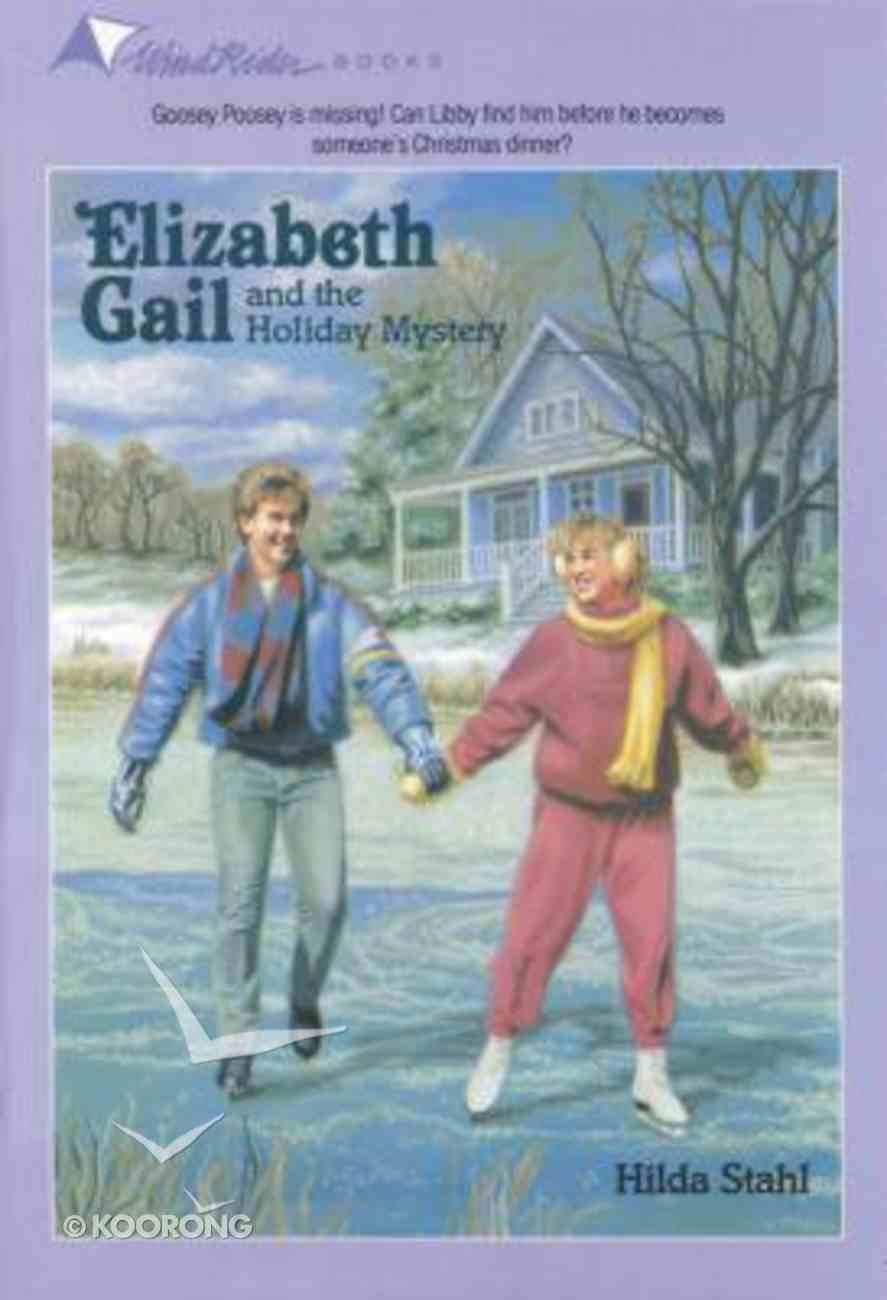 Holiday Mystery (#12 in Elizabeth Gail Series) Paperback