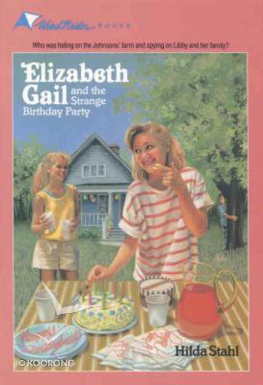 Strange Birthday Party (#06 in Elizabeth Gail Series) Paperback