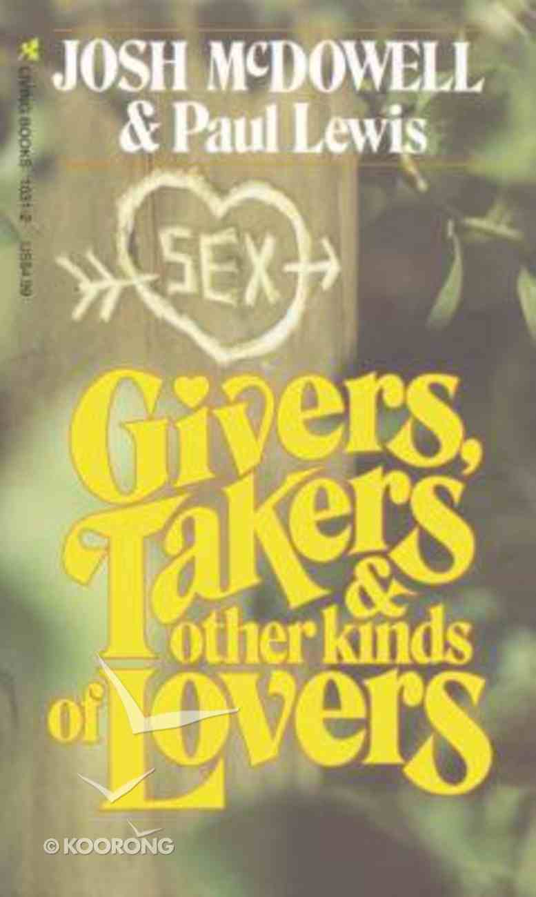 Givers Takers and Other Lovers Paperback