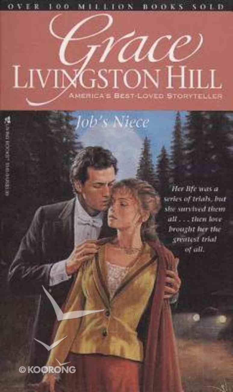 Job's Niece (#53 in Grace Livingston Hill Series) Paperback