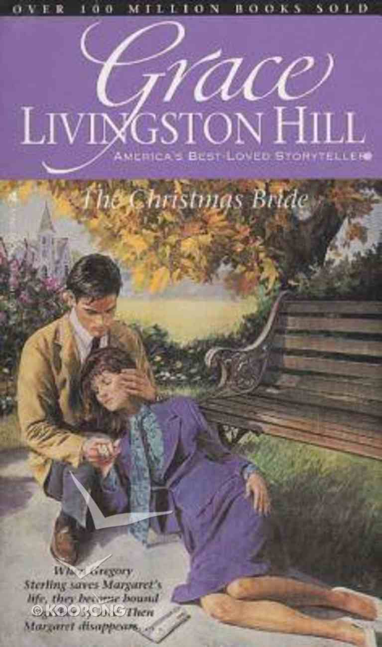 The Christmas Bride (#62 in Grace Livingston Hill Series) Paperback