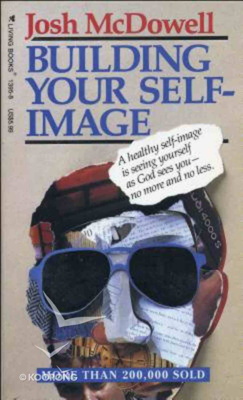 Building Your Self-Image Paperback