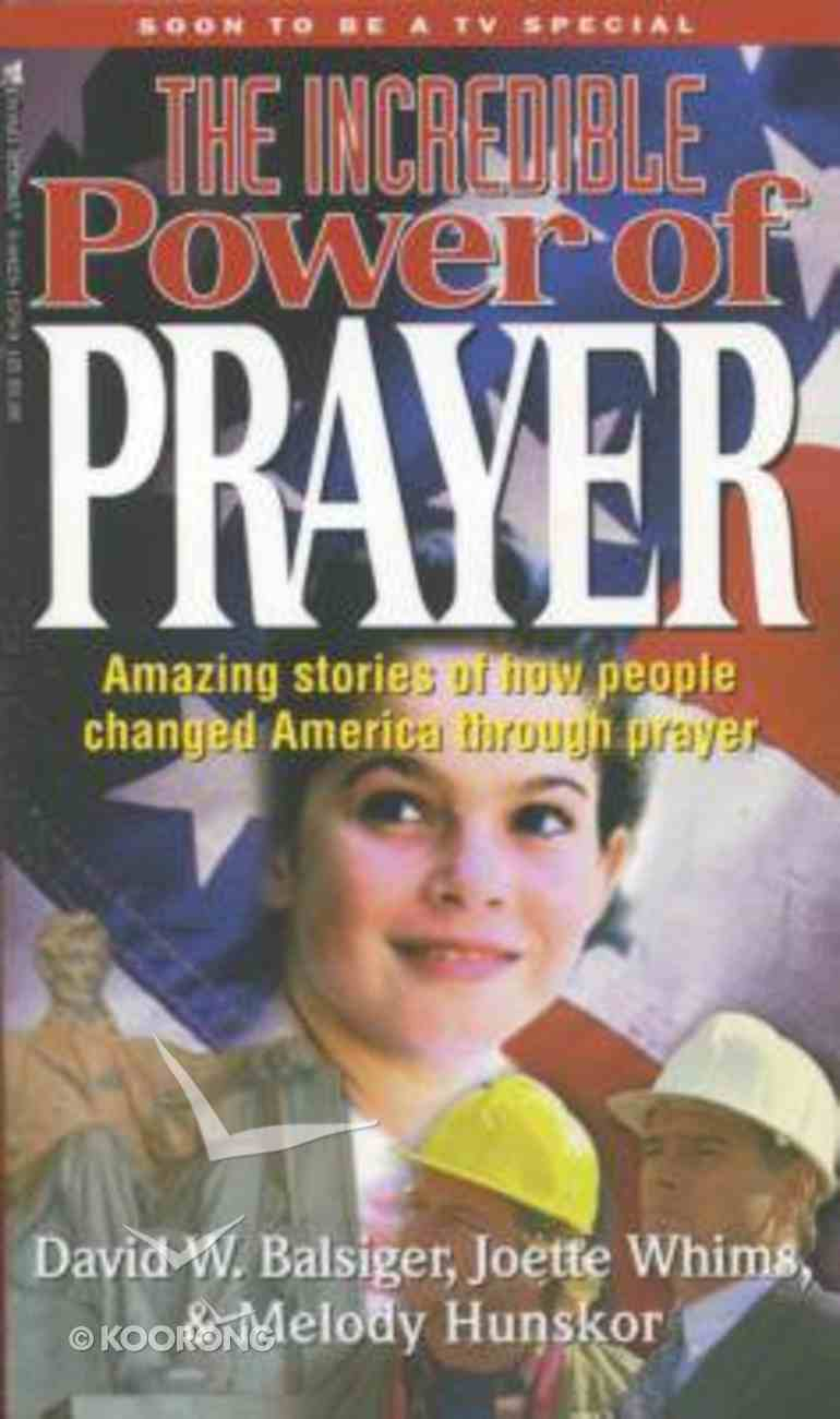 The Incredible Power of Prayer Paperback
