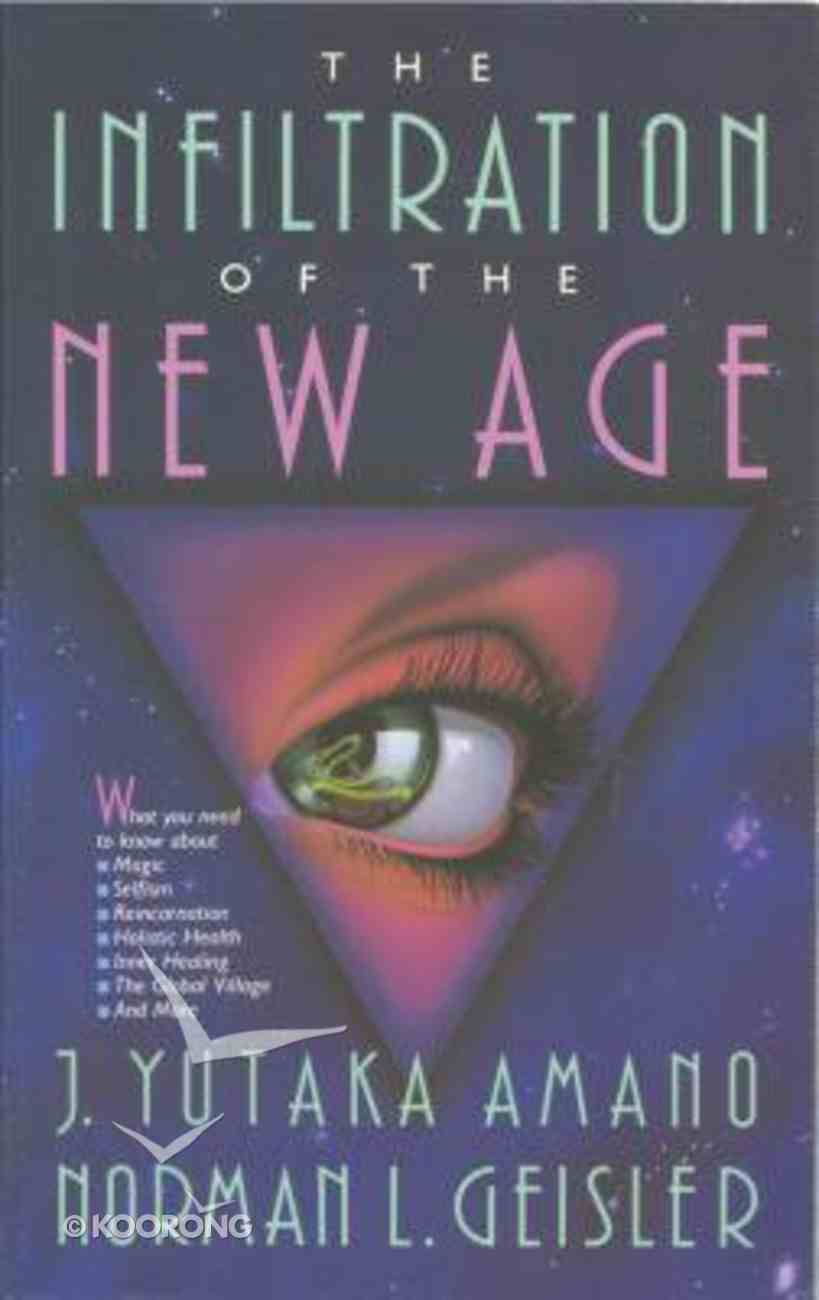 Infiltration of the New Age Paperback