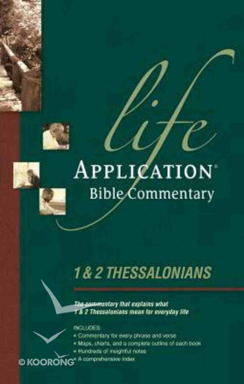 1 & 2 Thessalonians (Life Application Bible Commentary Series) Paperback