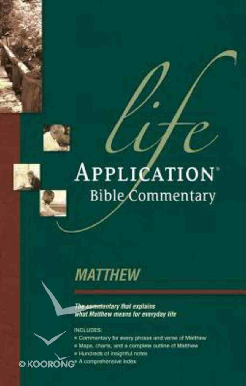 Matthew (Life Application Bible Commentary Series) Paperback