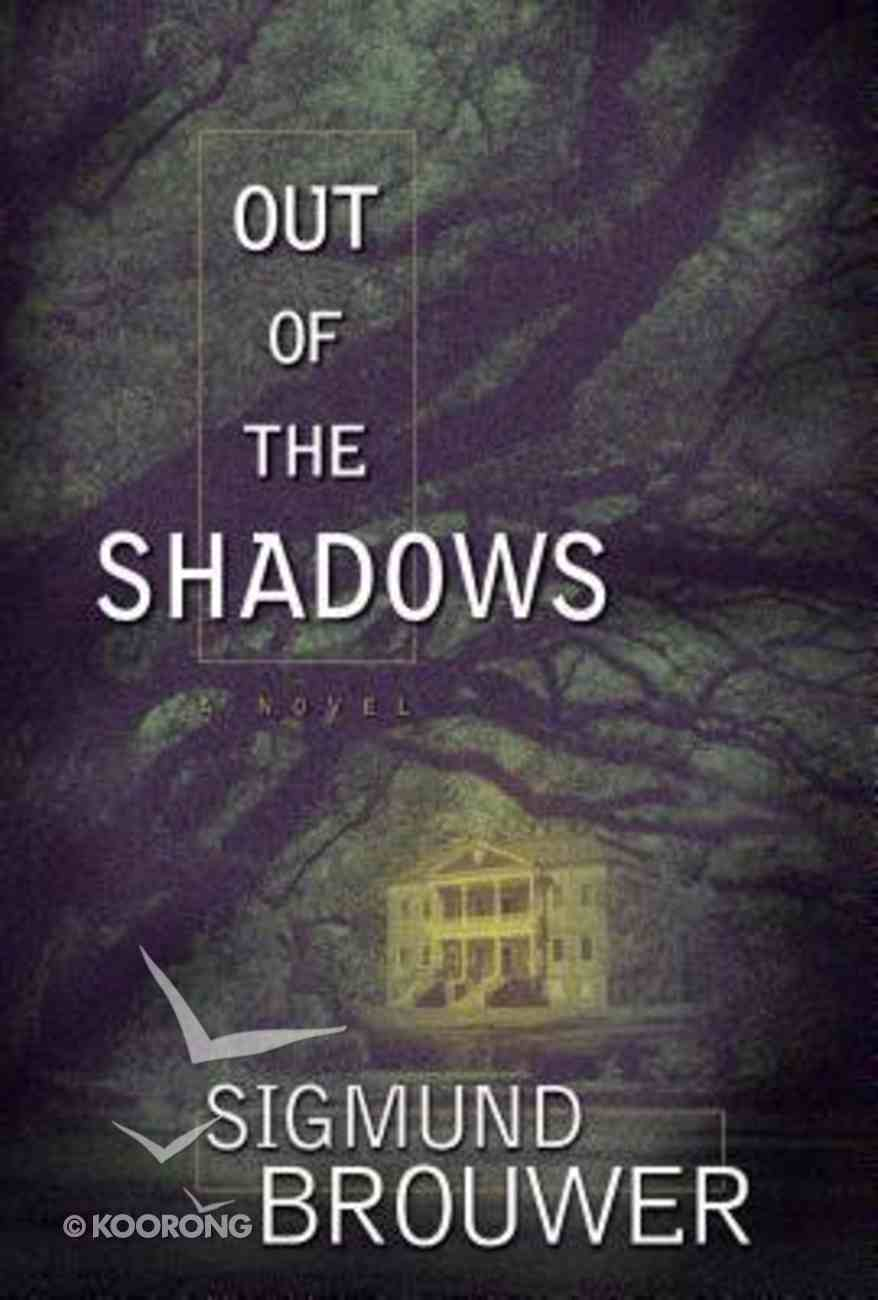 Out of the Shadows Hardback