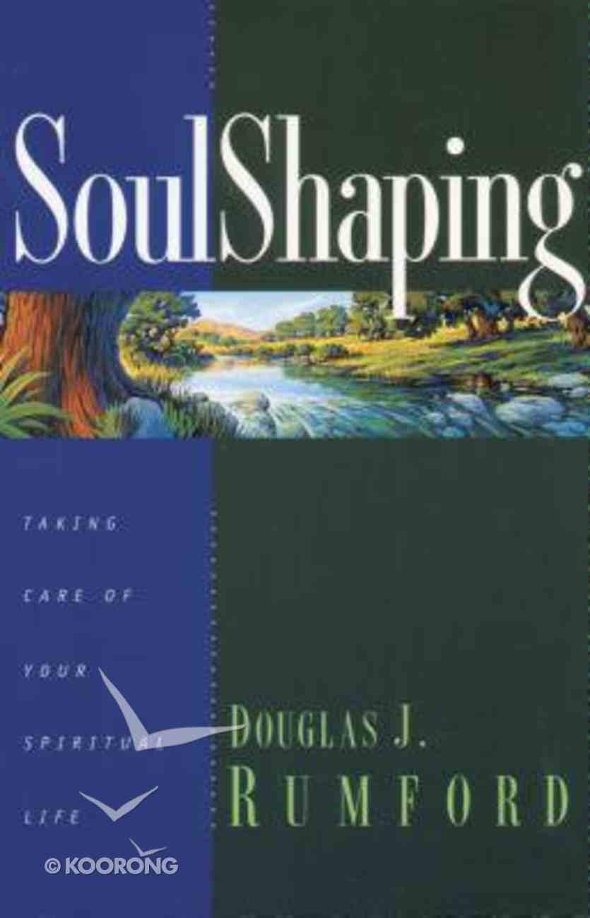 Soul Shaping Paperback