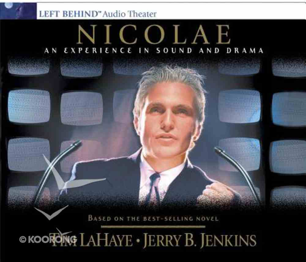 Nicolae An Experience in Sound and Drama (#03 in Left Behind Audio Series) CD