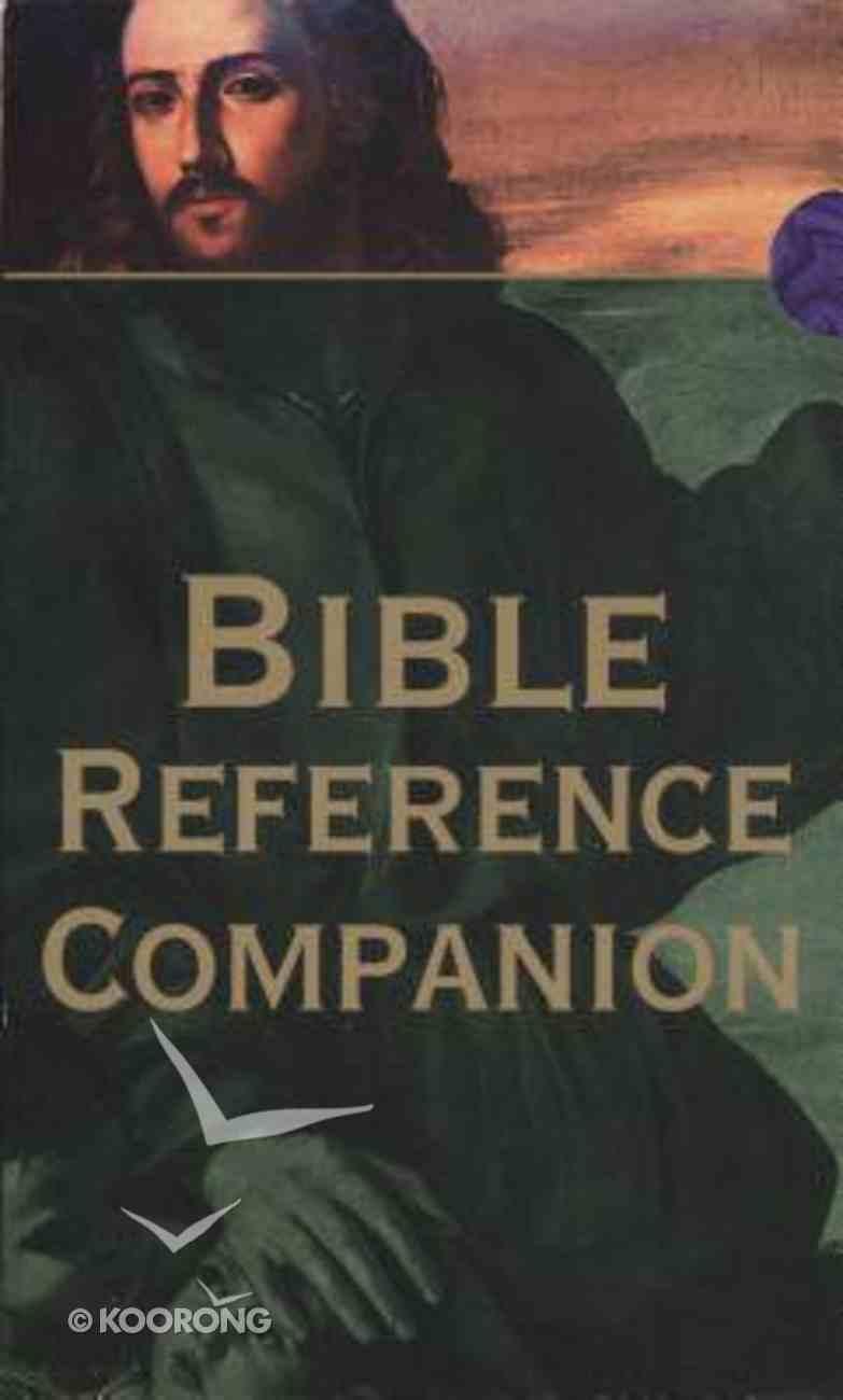 Bible Reference Companion Paperback