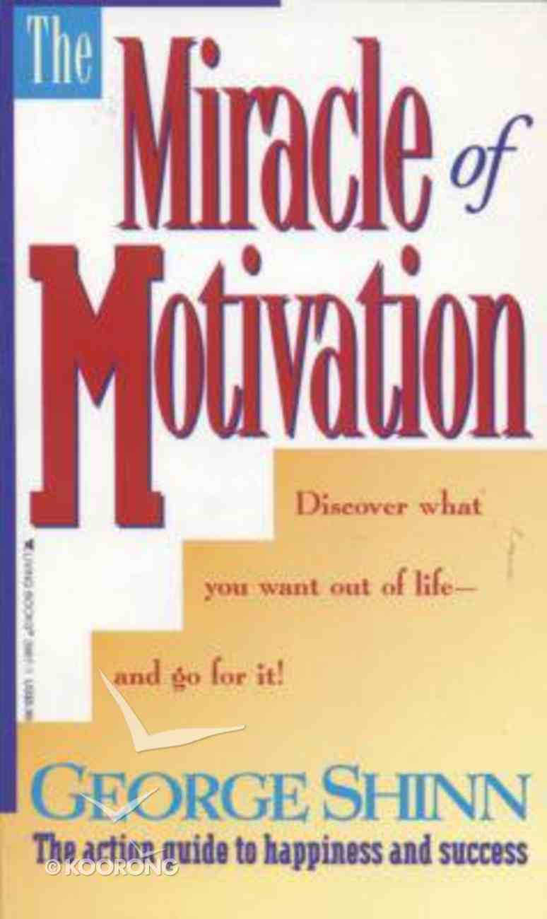 The Miracle of Motivation Mass Market