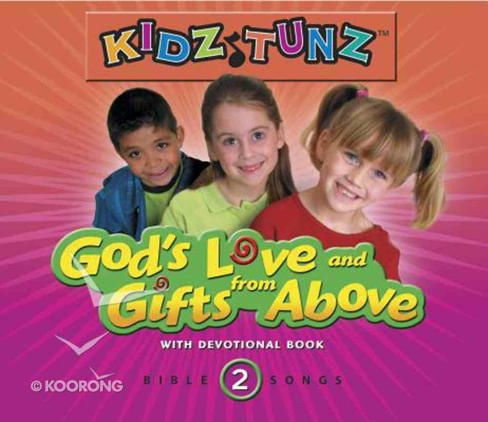 God's Love and Gifts From Above (#02 in Kidz Tunz Bible Songs Series) CD