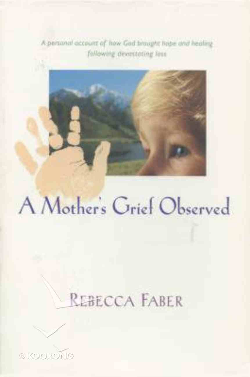 A Mother's Grief Observed Paperback