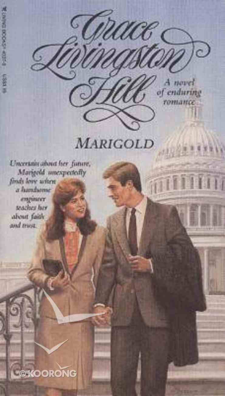 Marigold (#15 in Grace Livingston Hill Series) Paperback
