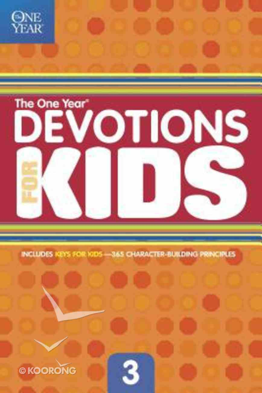 The One Year Devotions For Kids (Vol 3) Paperback