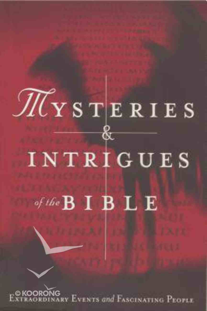 Mysteries & Intrigues of the Bible Paperback