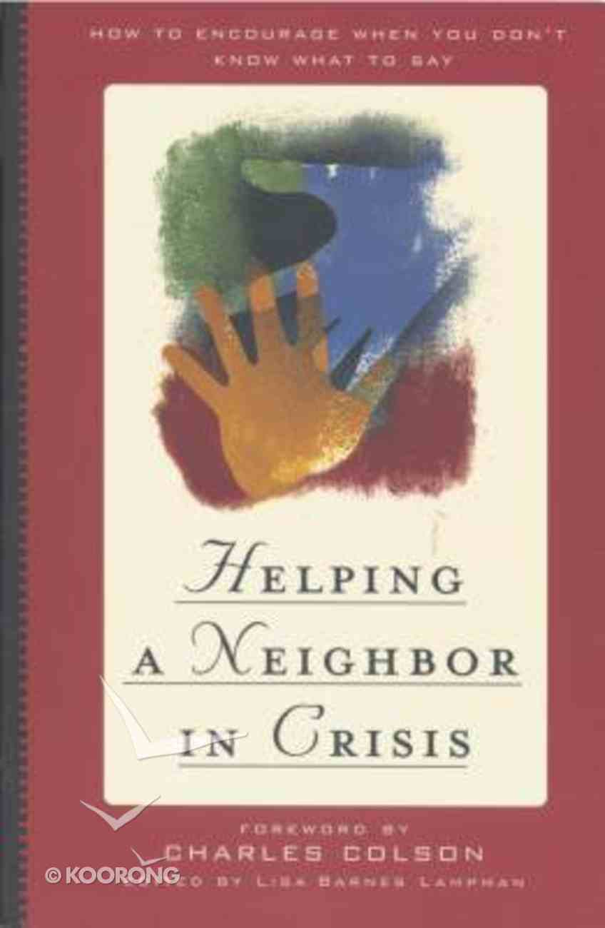 Helping a Neighbor in Crisis Paperback