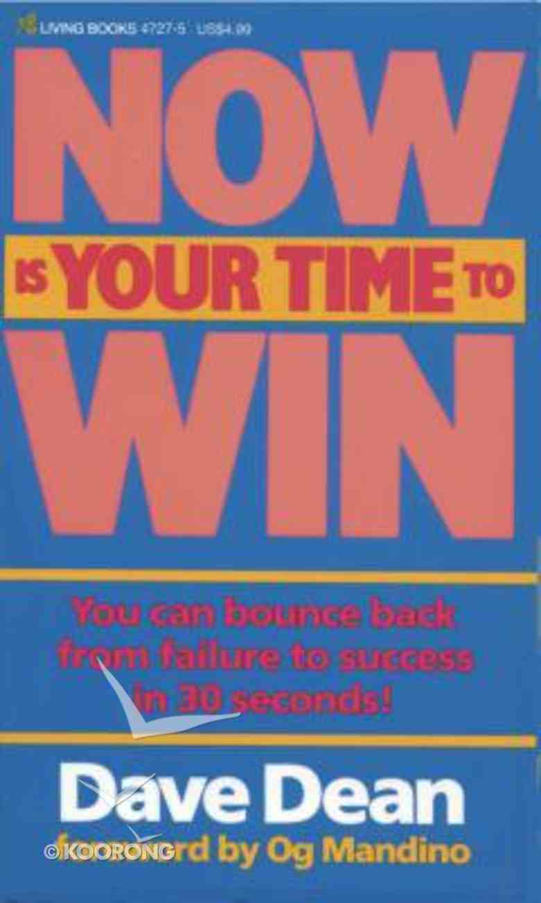 Now is Your Time to Win Paperback