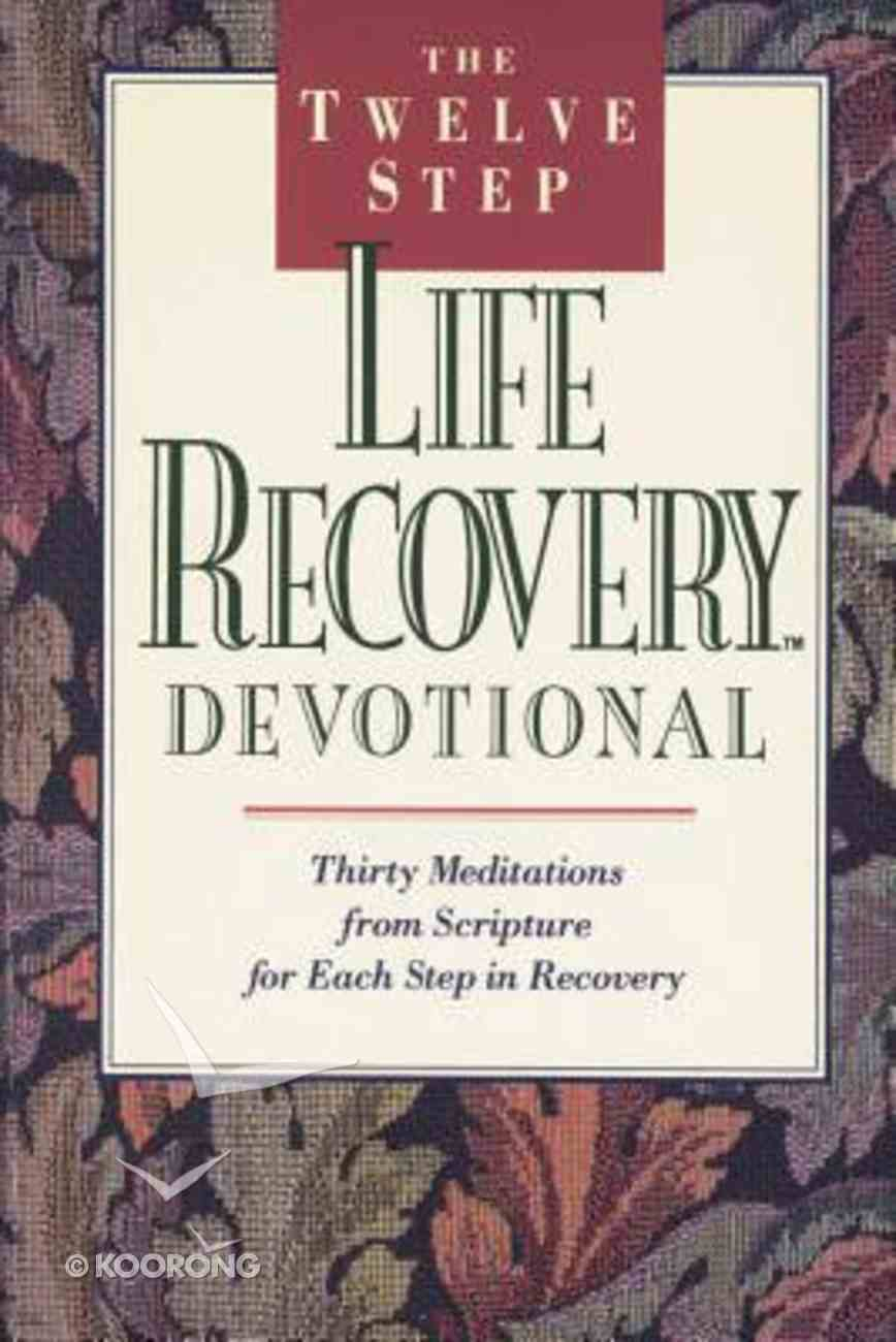 The Twelve Step Life Recovery Devotional Paperback