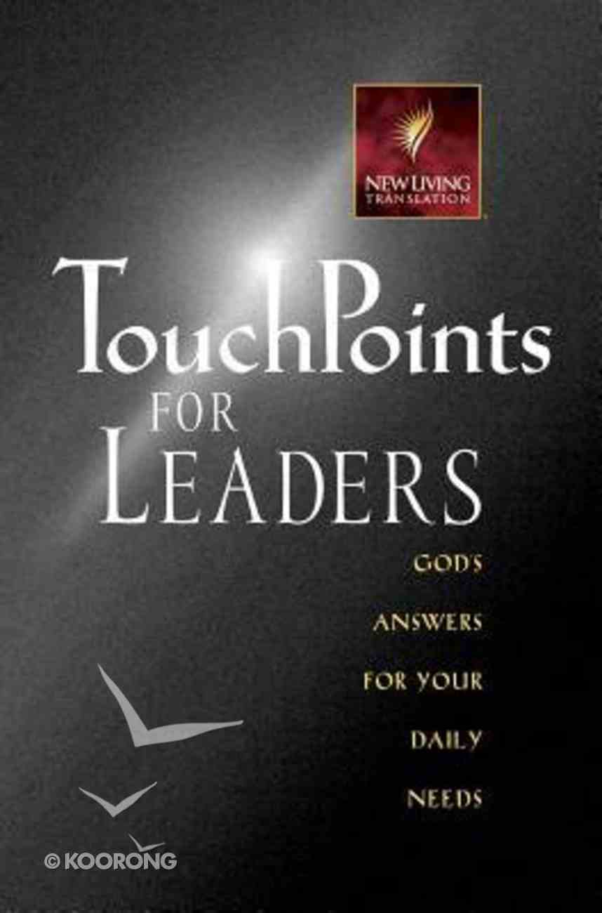 Touchpoints For Leaders (Nlt) Paperback