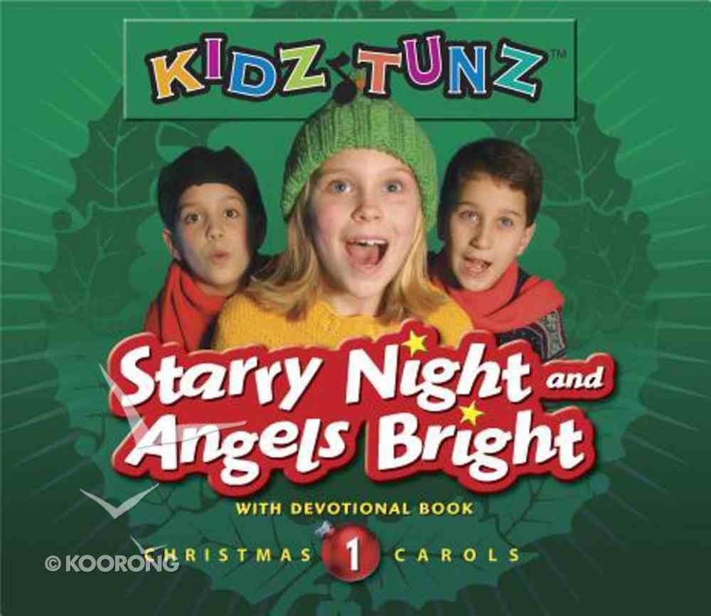 Starry Night and Angels Bright (#01 in Kidz Tunz Christmas Carols Series) CD