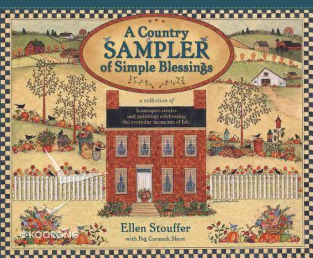A Country Sampler of Simple Blessings Hardback