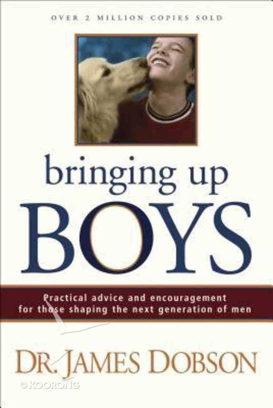 Bringing Up Boys Hardback
