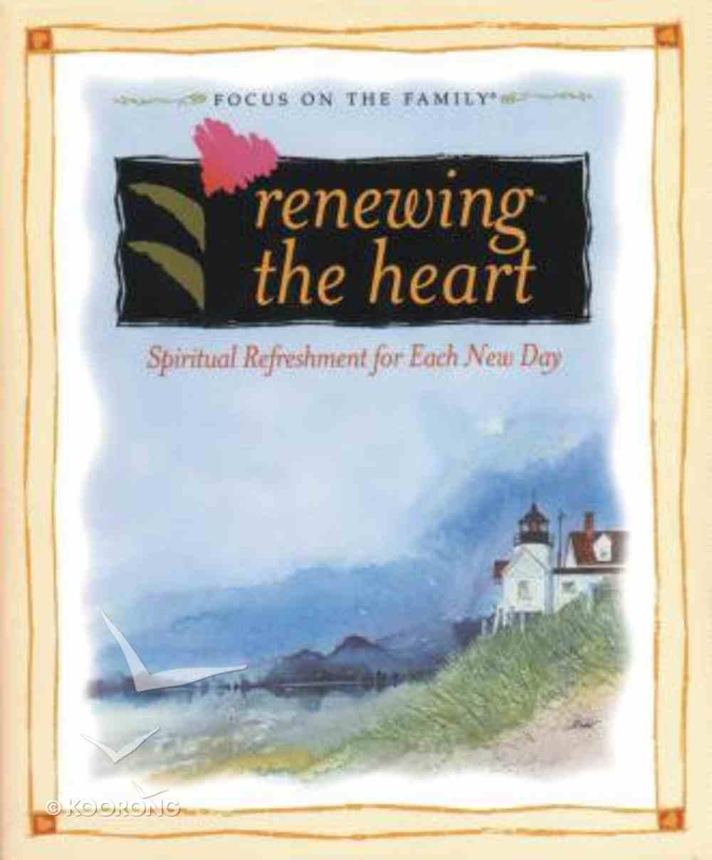 Renewing the Heart Hardback