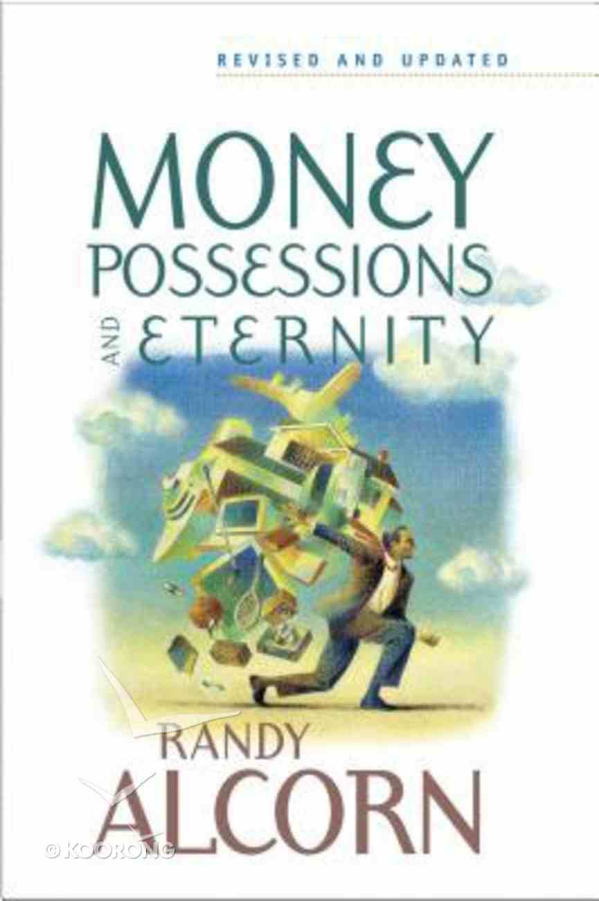 Money, Possessions and Eternity Paperback
