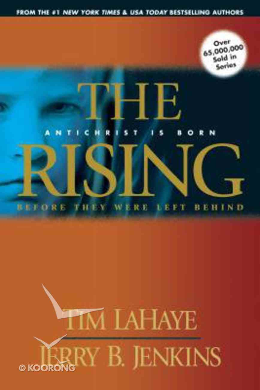 The Rising (Prequel #01) (#00A in Left Behind Series) Paperback
