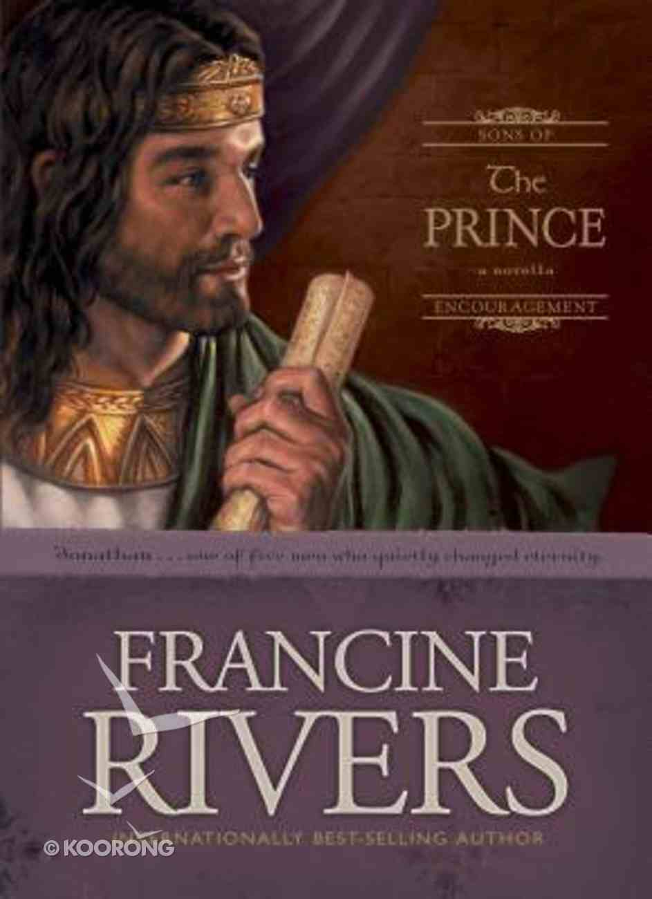 The Prince (#03 in Sons Of Encouragement Series) Hardback