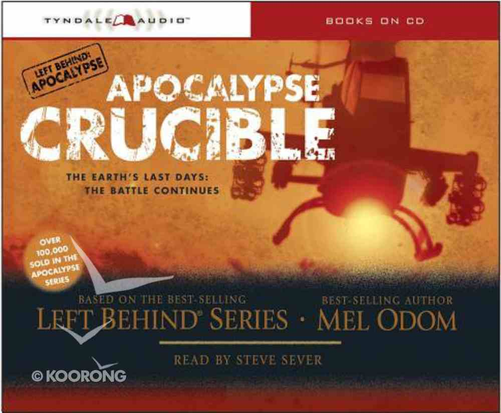 Crucible (#02 in Left Behind: Apocalypse Series) CD
