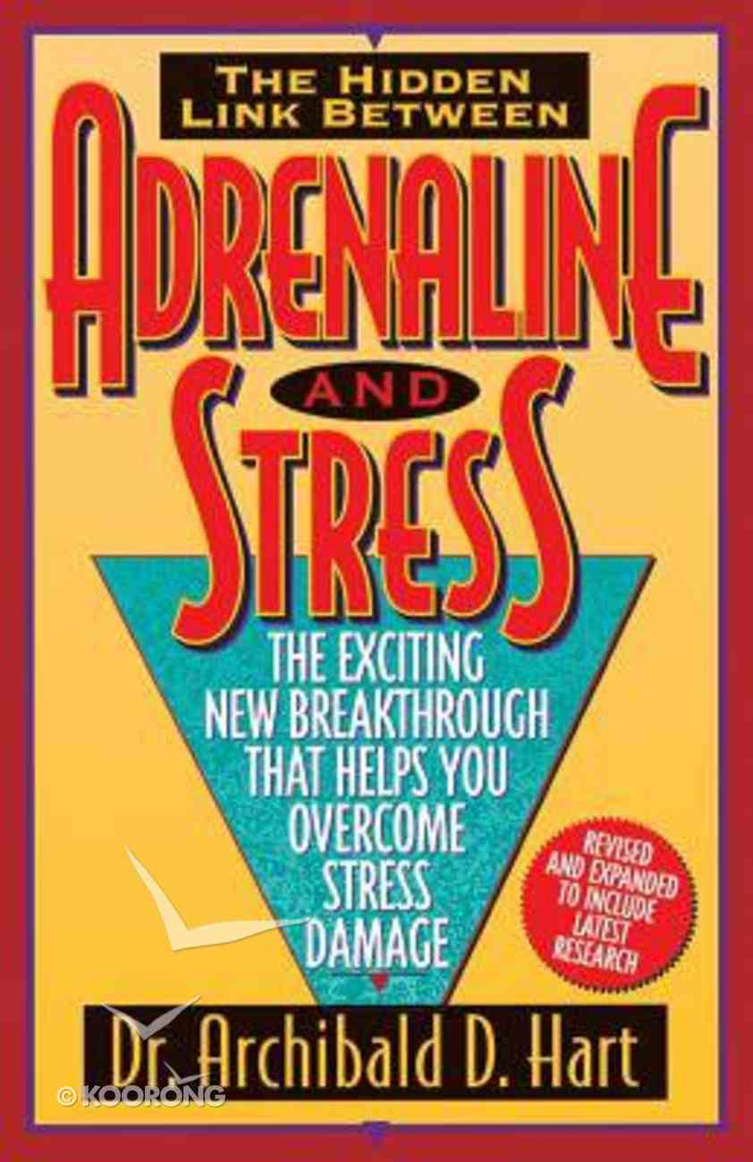Adrenaline and Stress Paperback