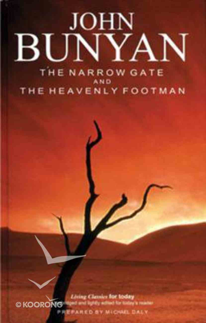 Living Classics For Today: The Narrow Gate & the Heavenly Footman Hardback