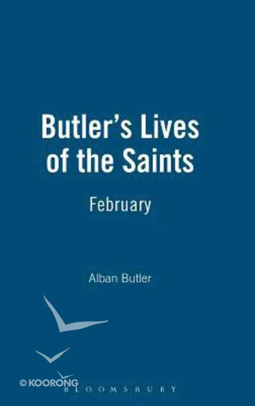 February (Butler's Lives Of The Saints Series) Hardback