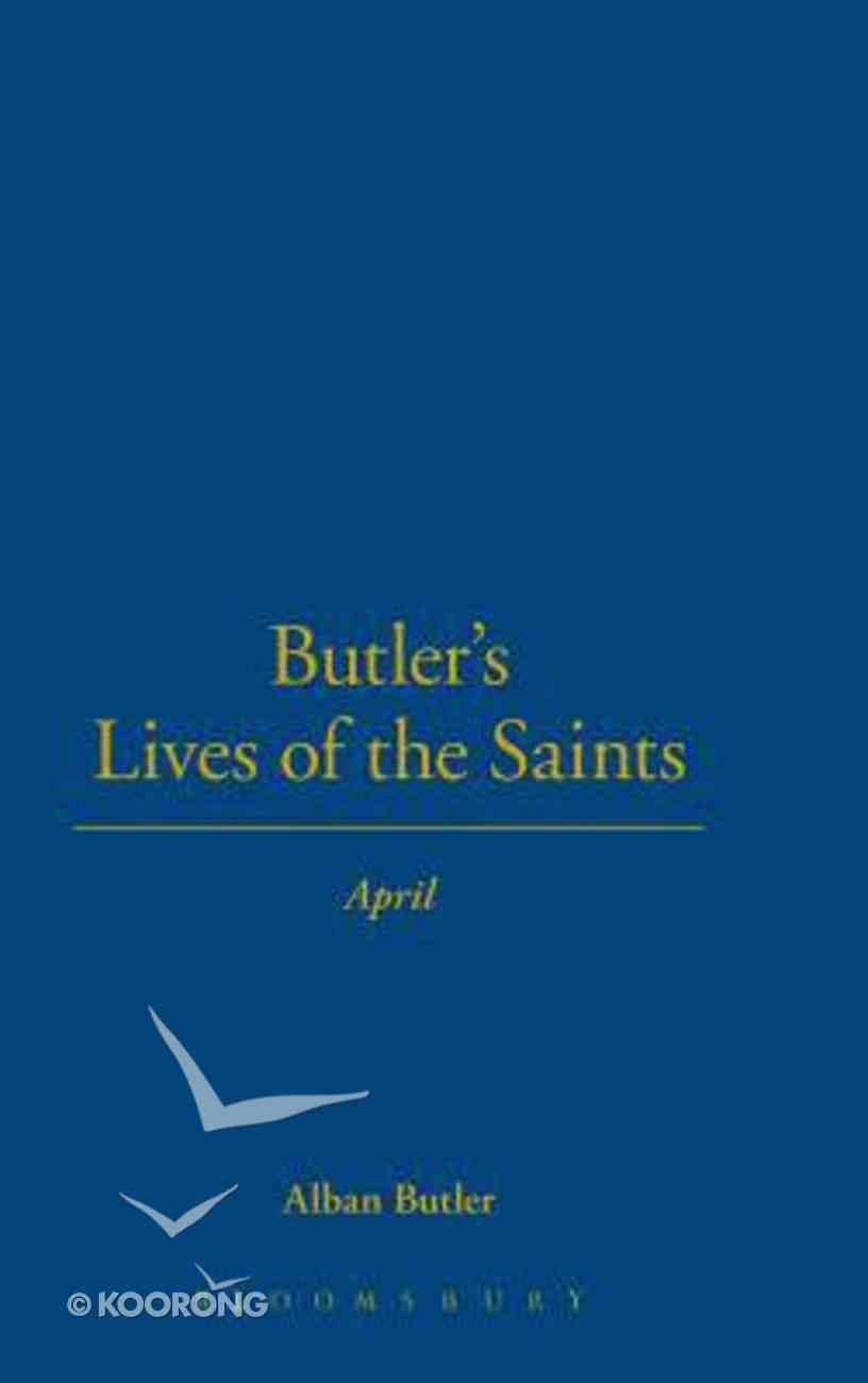April (Butler's Lives Of The Saints Series) Hardback