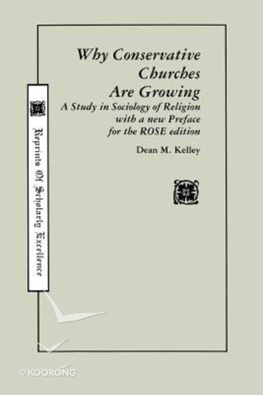 Why Conservative Churches Are Growing Paperback
