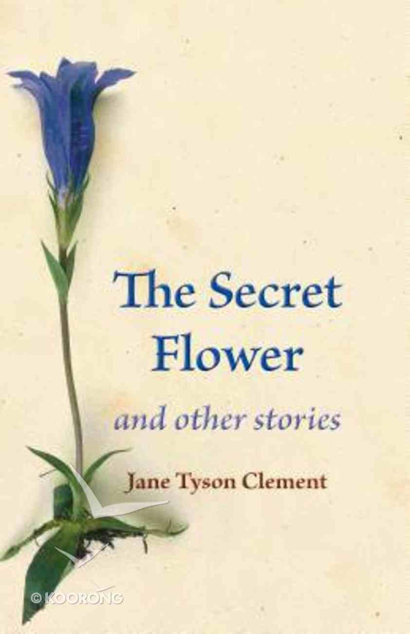 The Secret Flower Paperback