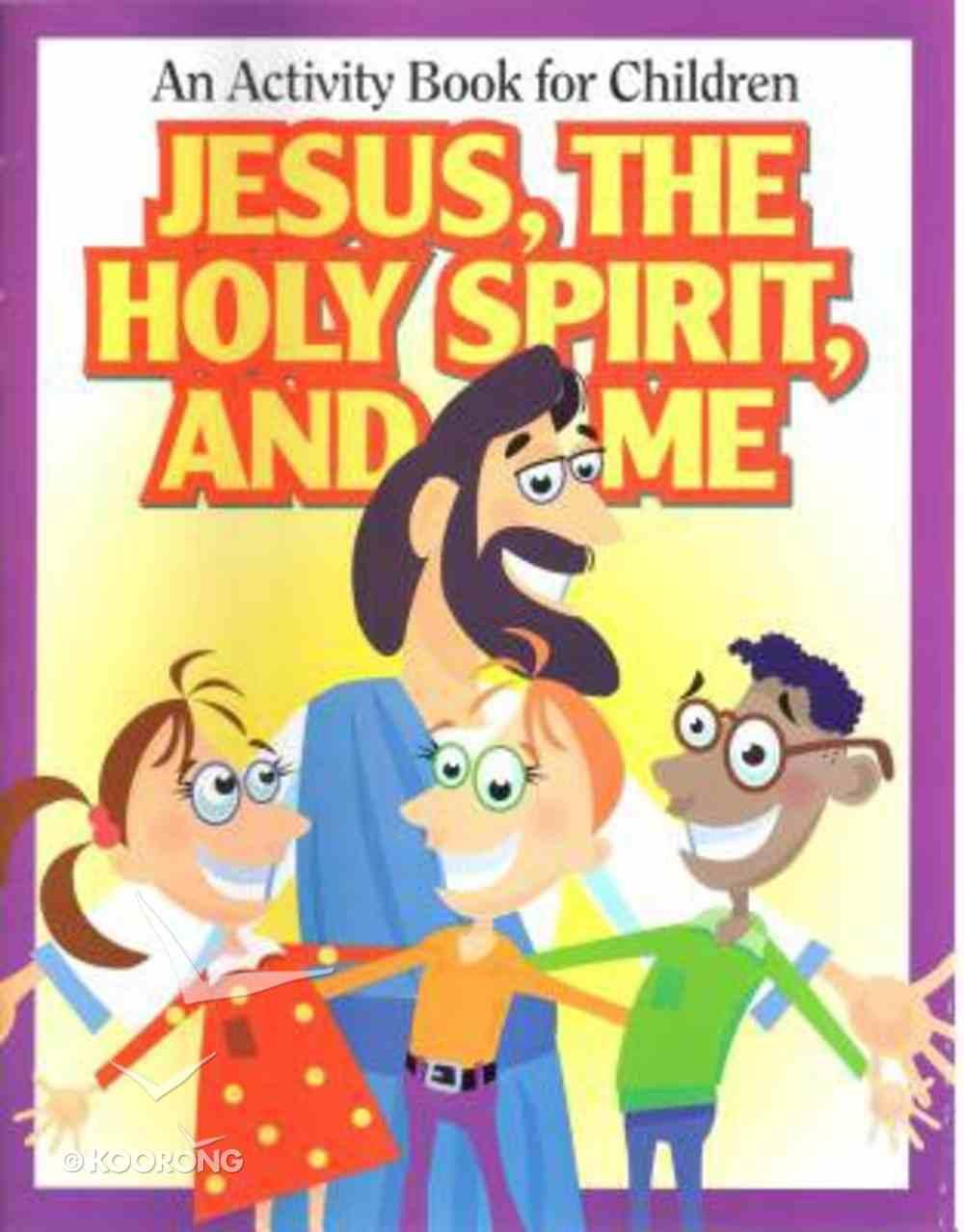 Jesus the Holy Spirit & Me Activity Book Paperback