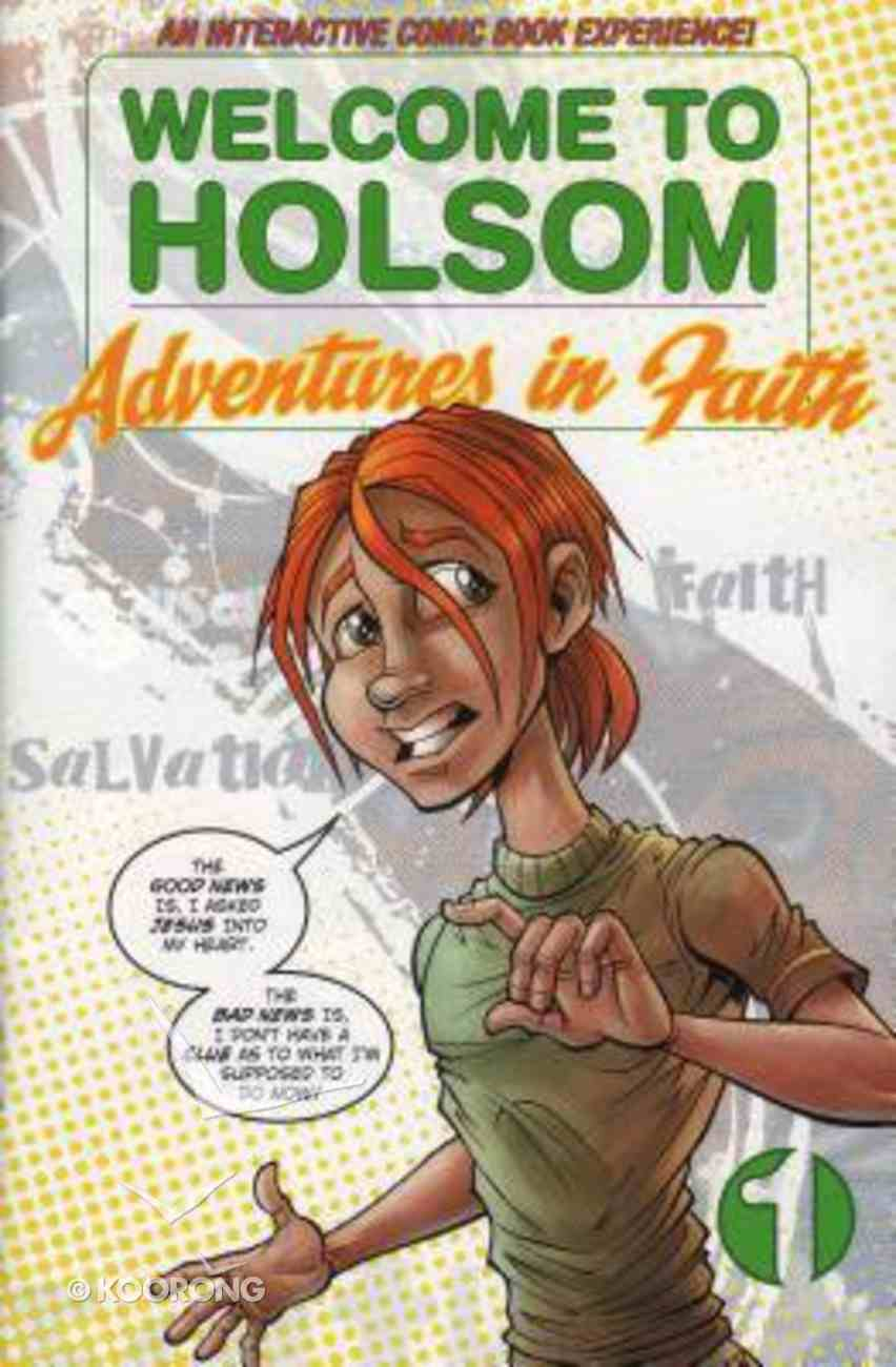 Welcome to Holsom: Adventures in Faith Paperback