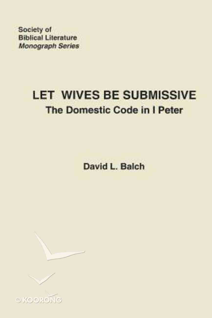 Let Wives Be Submissive Paperback