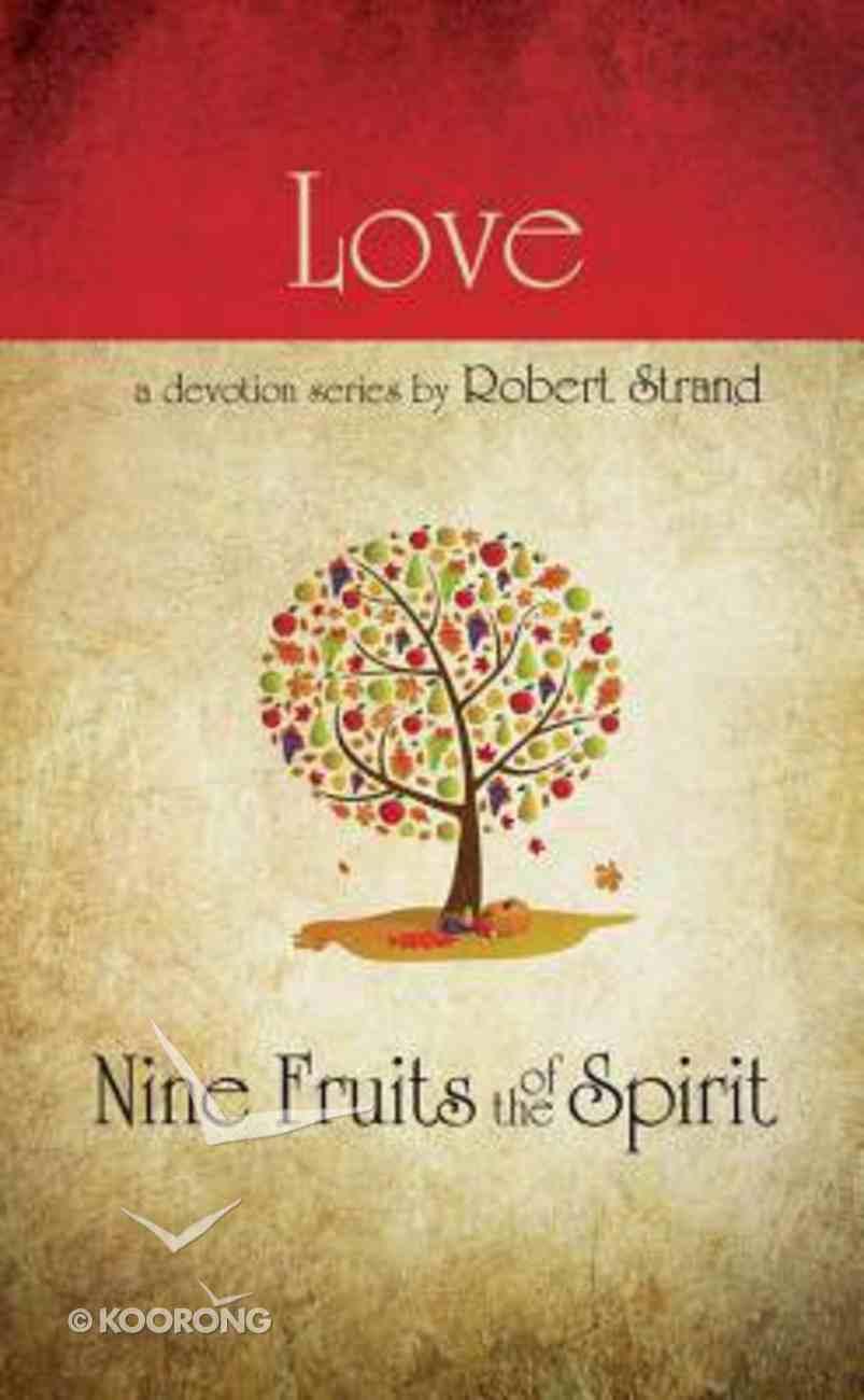 Love (9 Fruit Of The Spirit Series) Paperback
