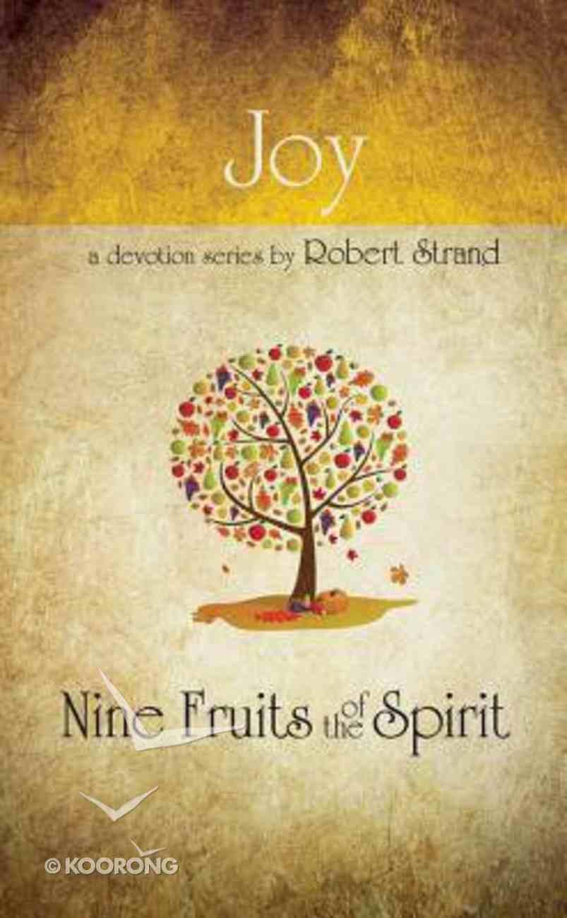 Joy (9 Fruit Of The Spirit Series) Paperback