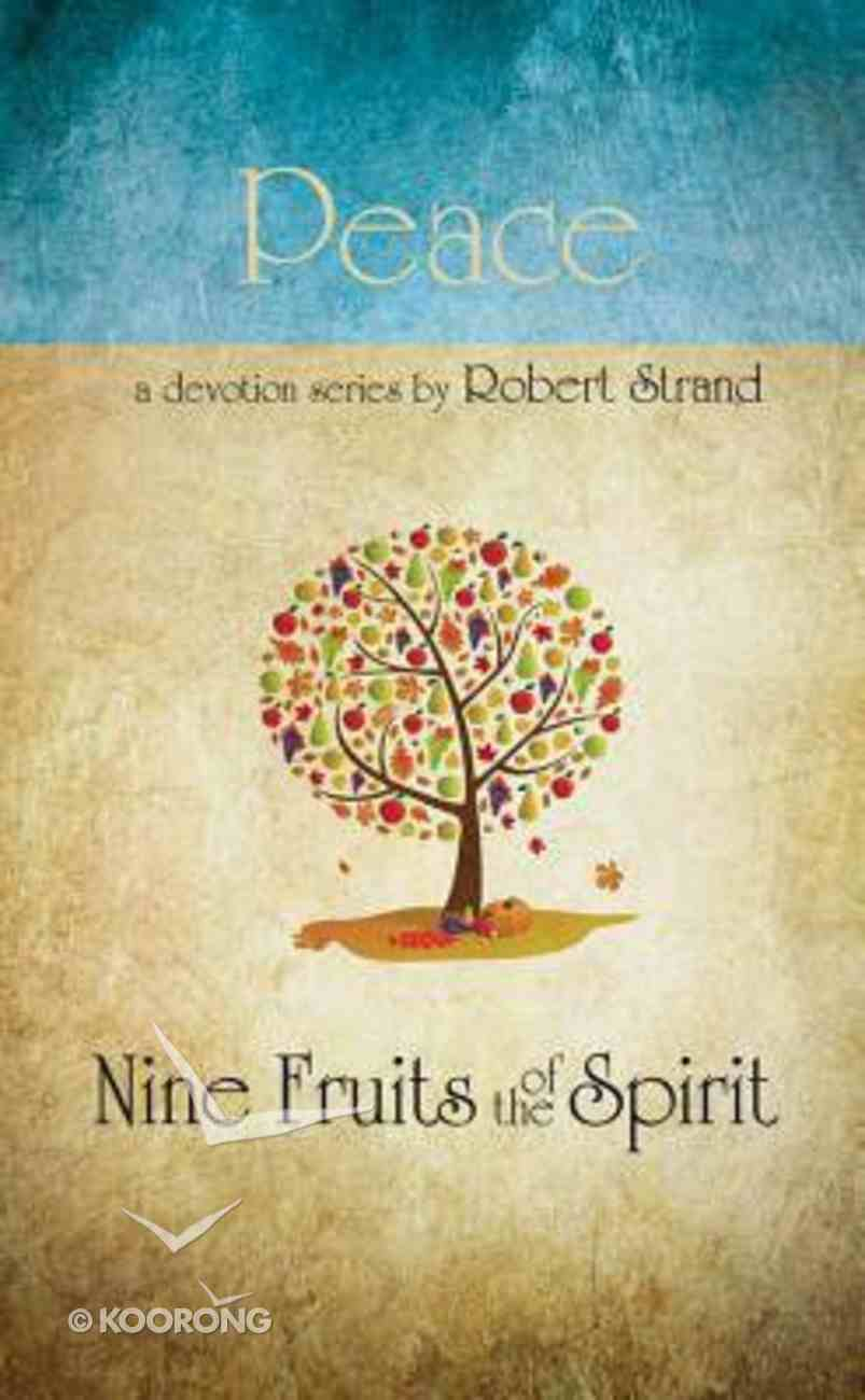 Peace (9 Fruit Of The Spirit Series) Paperback